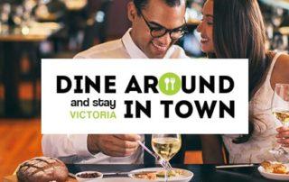 Dine around Stay in Town 2018 Victoria, BC