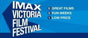 Imax Film Festival Victoria, BC