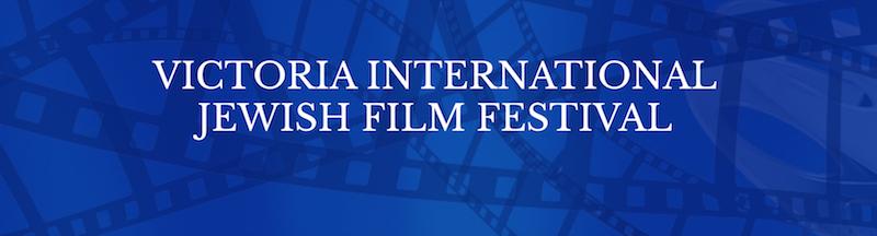 Vic Int'l Jewish Film Fest