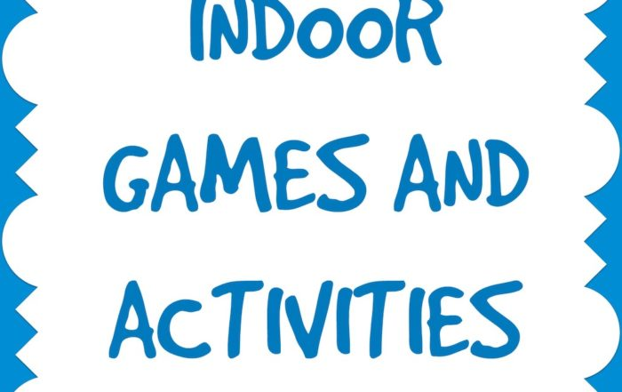 Indoor Games & Activities