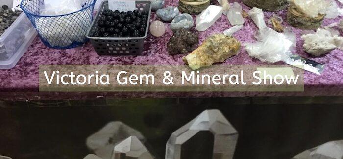Victoria Gem & Mineral show